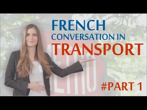 Learn Basic French: First week in Paris – Transportation Part 1