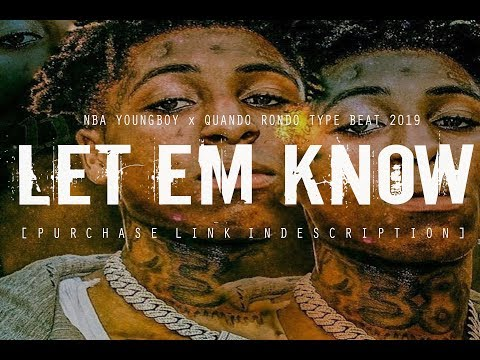 "[FREE] NBA YOUNGBOY x QUANDO RONDO TYPE BEAT 2019 ""Let Em Know"" @two4flex   @pyrobeats"