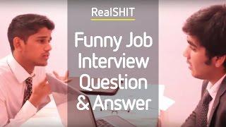 Video Funny Job Interview Question & Answer - Realshit MP3, 3GP, MP4, WEBM, AVI, FLV Oktober 2017