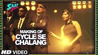 Making of CYCLE G Video Song Saat Uchakkey