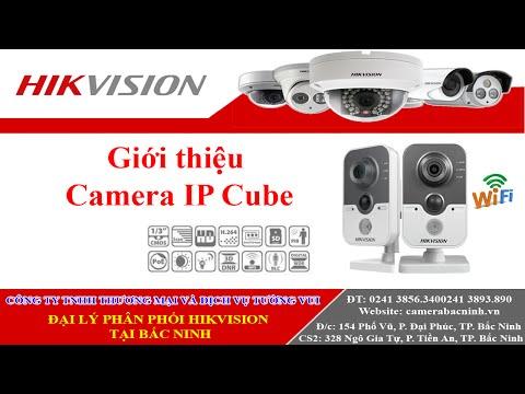 Camera IP Cube Wifi Hikvision công nghệ mới nhất