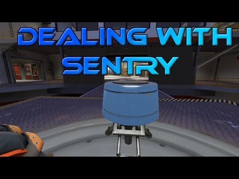 Dealing with Sentry [SFM]