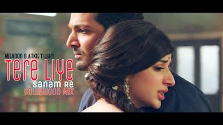 Nonton Tere Liye    Sanam Re    Mithoon   Ankit Tiwari   Bollywood Mix  2016  Film Subtitle Indonesia Streaming Movie Download