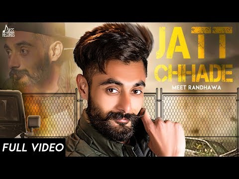 Jatt Chhade Mp3 song Download by Meet Randhawa