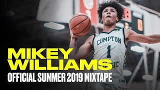 15-Year-Old Mikey Williams Is a PROBLEM! - Official Summer 2019 Mixtape