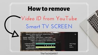 Video How to remove Video ID from YouTube Smart TV screen MP3, 3GP, MP4, WEBM, AVI, FLV Juni 2019
