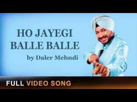 Daler Mehndi - Ho Jayegi Balle Balle - (Official Video)