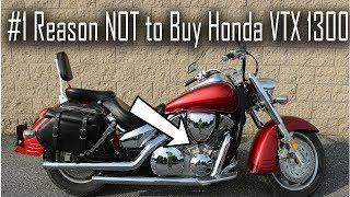 1. Why NOT to Buy a Honda VTX 1300