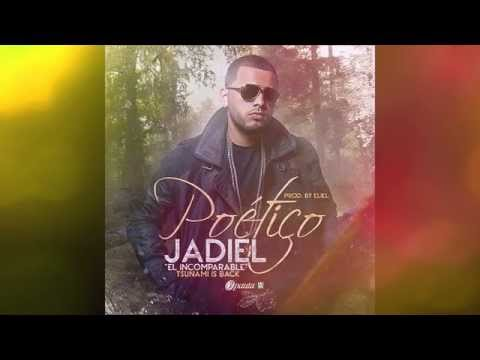 Letra Poético Jadiel El Incomparable