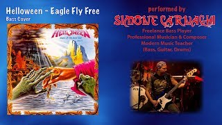 Simone Carnaghi performing Helloween - Eagle fly free (Bass cover)
