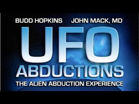 abduction - From UFOTV, accept no imitations. EBE Award Winner! Feature Length - In loving memory of Budd Hopkins 1931 - 2011, and John E. Mack, M.D. 1929 - 2004, and t...