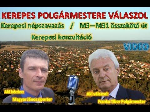 Kerepes Polgármestere válaszol 21. - 2016.10.13. - Kerepesi népszavazás - M3-M31 - Konzultáció