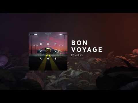 DROELOE - Bon Voyage (Official Audio)