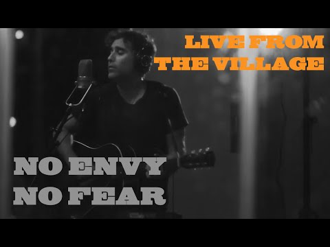 No Envy No Fear (Live from the Village)