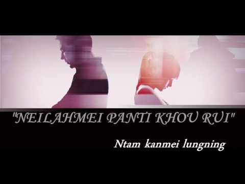 Video RONGMEI SONG - NEILAHMEI PANTI KHOURUI (Official lyric