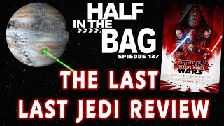 Video Half in the Bag: The Last Last Jedi Review MP3, 3GP, MP4, WEBM, AVI, FLV April 2018