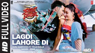 Video Full Song:LAGDI LAHORE DI|Street Dancer 3D | Varun D,Shraddha K, Nora F |Guru Randhawa,Tulsi Kumar download in MP3, 3GP, MP4, WEBM, AVI, FLV January 2017