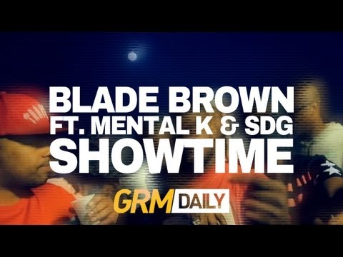 Blade Brown – Showtime ft Mental K & SDG #TrapTuesday