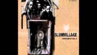 Slum Village - Go Ladies
