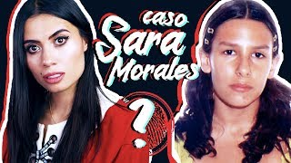 Video TODO sobre el MISTERIOSO caso de SARA MORALES - Paulettee MP3, 3GP, MP4, WEBM, AVI, FLV September 2018