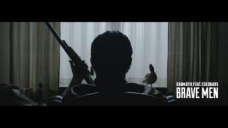 Gramatik | Brave Men feat. Eskobars | Official Music Video