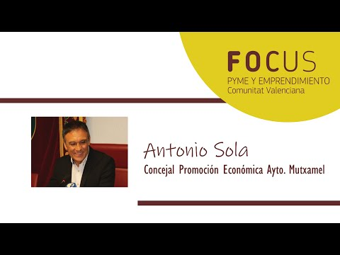 Entrevista a Antonio Sola en Focus Pyme y Emprendimiento L´Alacantí 2019
