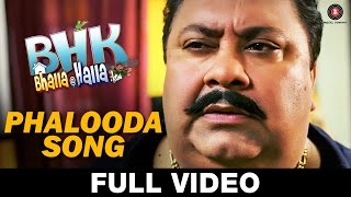 Phalooda FULL VIDEO BHK Bhalla@Halla.Kom Ujjwal Rana Inshika Bedi