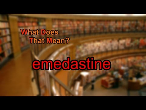 What does emedastine mean?