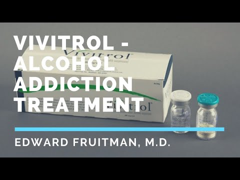 Vivitrol- Alcohol addiction treatment