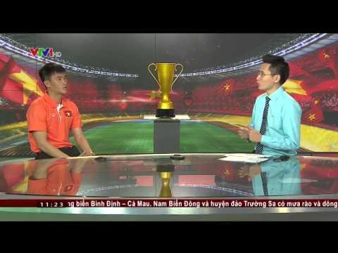 Công Vinh & các cựu tuyển thủ nói về AFF Cup