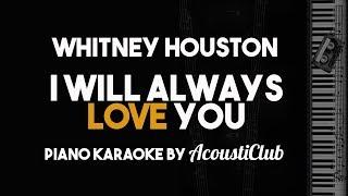 I Will Always Love You (Piano Karaoke with Lyrics) Whitney Houston