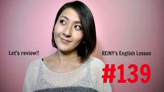 REINY先生の英会話#139 Let's review!!
