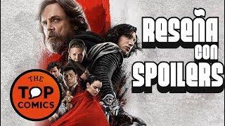 Video Reseña The Last Jedi ¡Con Spoilers! MP3, 3GP, MP4, WEBM, AVI, FLV Maret 2018