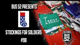 Bus 52 Presents: Stockings For Soldiers