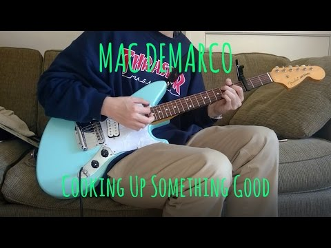 Mac DeMarco- Cooking Up Something Good (Cover)