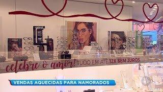 Comerciantes de Bauru esperam aumento de 5% nas vendas no Dia dos Namorados