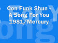 Con Funk Shun – A Song For You