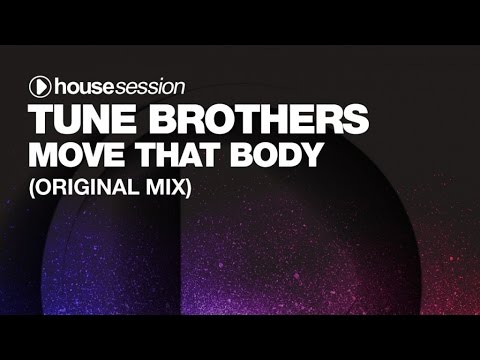 Tune Brothers - Move That Body (Original Mix)