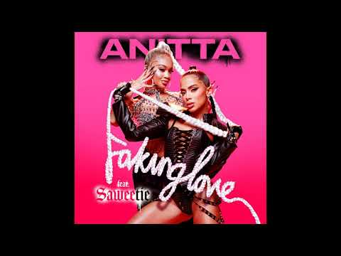 Anitta - Faking Love (feat. Saweetie) [Official Audio]