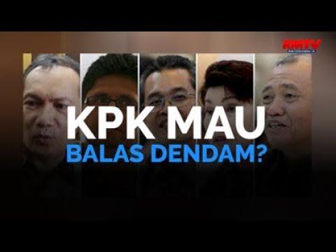 KPK Mau Balas Dendam?