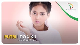 Putri - Doa Ku | Official Video Lirik