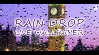 Rain Drop Live Wallpaper YouTube video