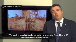 Manuel García Félix, autor de 'La última distinción'