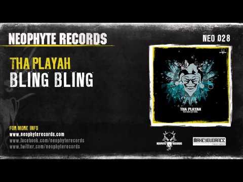 Tha Playah - Bling Bling