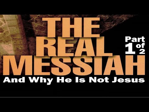 MESSIAH - Session #2 of a 12-part lecture series entitled the