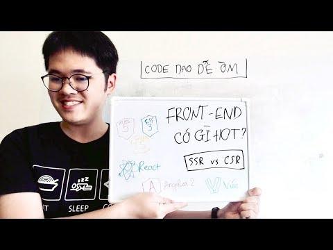 Code Dạo Dễ Òm - Tuốt tuồn tuột về front-end (HTML, CSS, JS, framrwork)