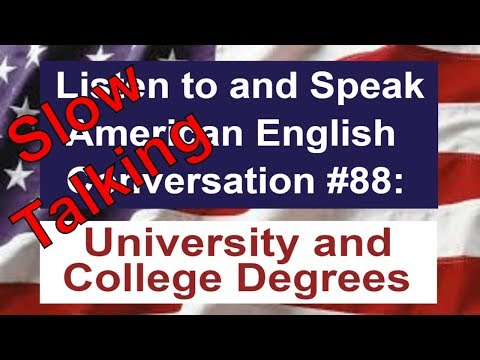 Learn to Talk Slow - Listen to and Speak American English Conversation #88