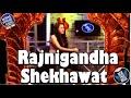Rajnigandha Shekhawat - Ep....