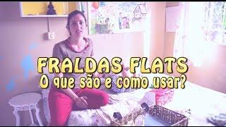 Flats e Prefolds! O que é isso?