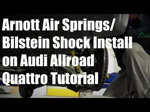 Installation Arnott Air Springs/Bilstein Shocks for 00-06 Audi Allroad Quattro A-2239 A-2251 SK-2255